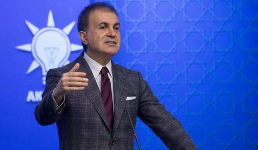 Çelik: Türkiye'ye yaptırım dili kullanmak tamamen akıl tutulmasıdır