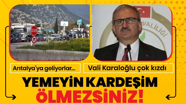 Antalya Valisi Münir Karaloğlu'ndan mantar isyanı