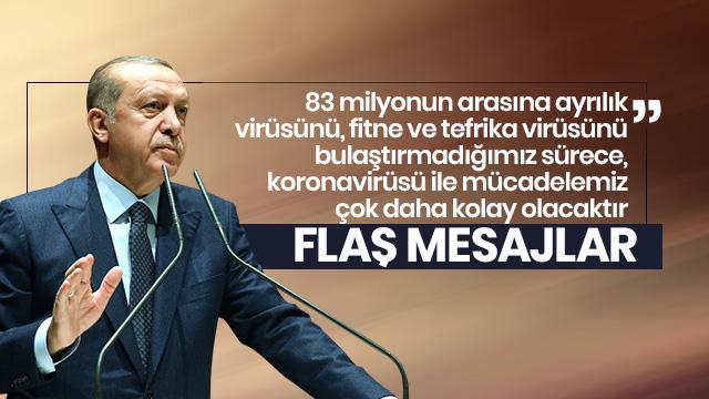 Başkan Erdoğan'dan flaş koronavirüs açıklaması: Bu salgını yenecek güce ve kapasiteye sahibiz