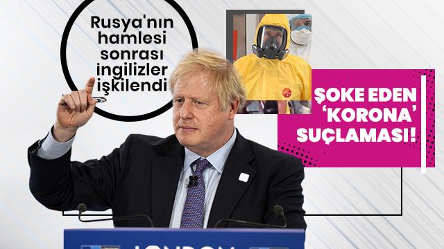 İngiltere'den Rusya'ya şoke eden koronavirüs suçlaması!