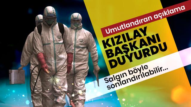 Kızılay Başkanı Kınık'tan umutlandıran koronavirüs açıklaması