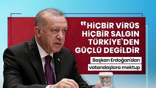 Başkan Erdoğan'dan vatandaşlara koronavirüsle mücadele mektubu