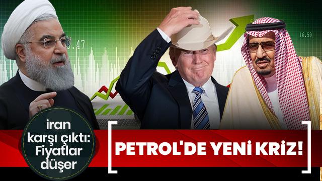 Petrol'de yeni kriz! İran karşı çıktı