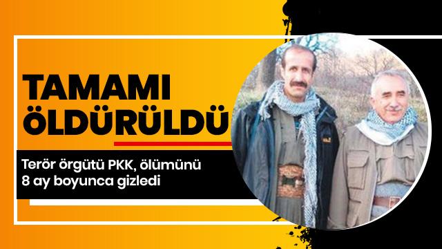 Terör örgütü PKK, ölümünü 8 ay gizledi