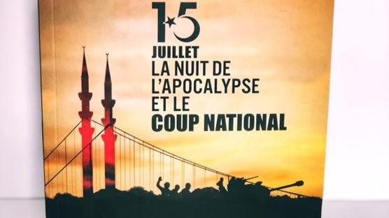 """""""15 Temmuz Kıyam(et) Gecesi ve Milli Vuruş"""" Fransızcaya çevrildi"""