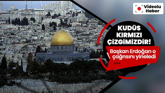 Başkan Erdoğan: Filistin topraklarının kimseye peşkeş çekilmesine göz yummayacağız