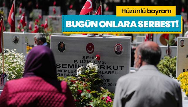 Mezarlıklar şehit ailelerine bugün serbest