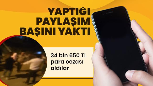 Sosyal medyada paylaşımı başlarını yaktı! 34 bin 650 TL ceza yedi