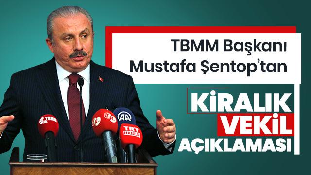 CHP'nin kiralık vekil planı... TBMM Başkanı Şentop'tan flaş açıklamalar!