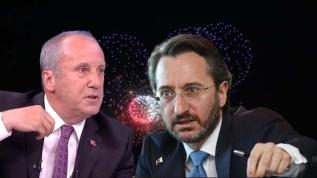 İletişim Başkanı Altun, İnce'nin mesnetsiz açıklamalarına tepki gösterdi