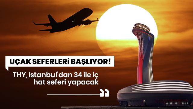 THY, İstanbul'dan 34 ile iç hat seferi yapacak
