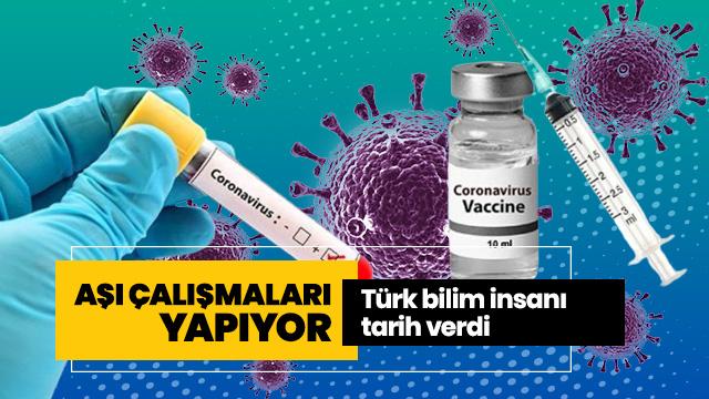 Türk bilim insanı tarih verdi: Aşı çalışmaları yapıyor