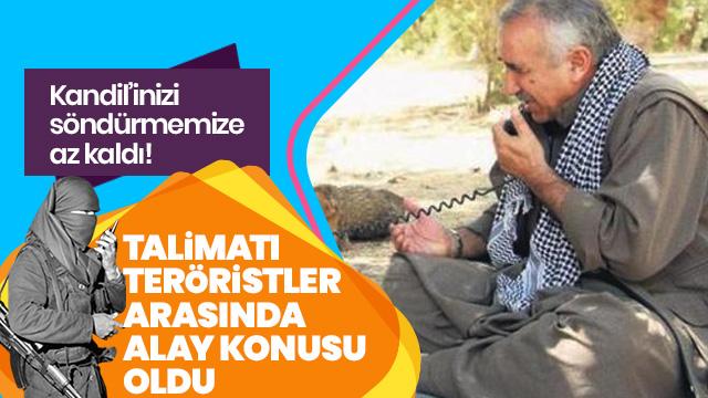 Kandil'inizi söndürmeye az kaldı! Karayılan'ın talimatı PKK'lı teröristler arasında alay konusu oldu